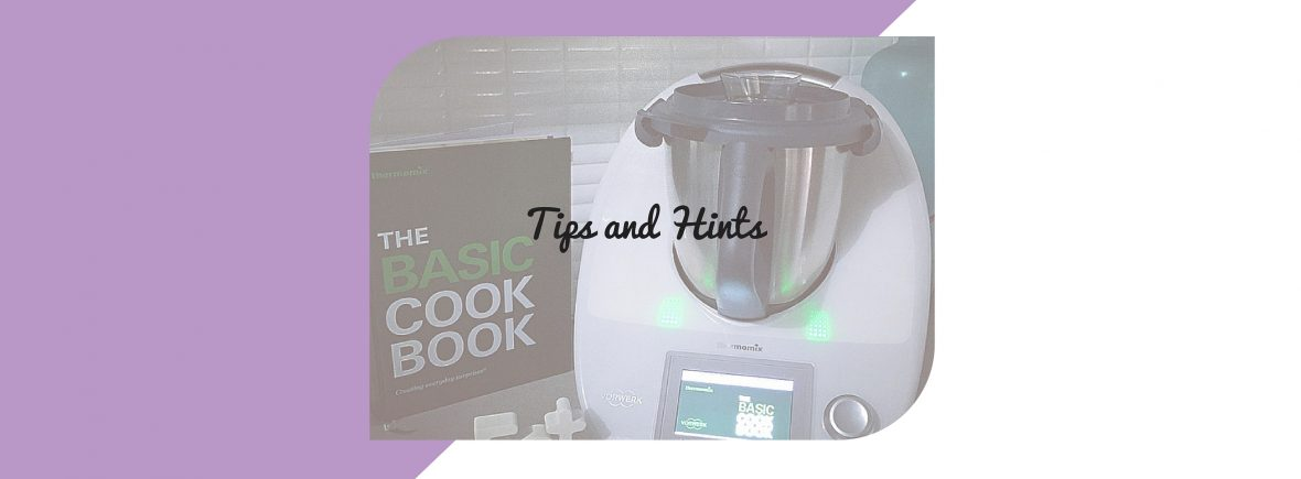 Thermomix tips and hints